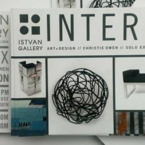 Intermix: Art + Design // Christie Owen Solo Show @ Istvan Gallery // 2014