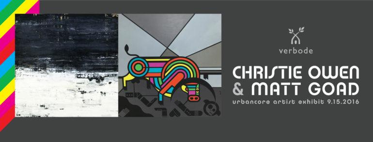 Christie Owen Matt Goad Verbode Urbancoreartistsokc Artists Art to buy now artist to watch new art oklahoma graphic design
